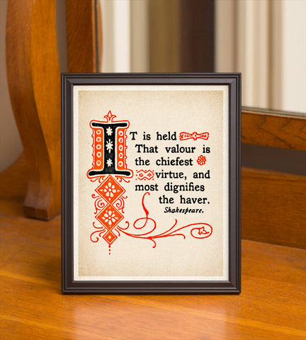 "8"" x 10"" True Courage ""Shakespeare"" Quote #3 Print"