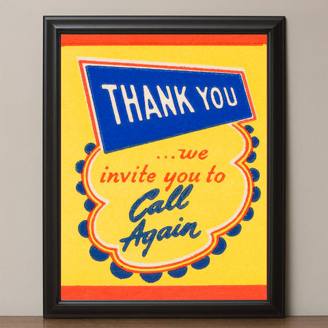 "12"" x 16"" Retro ""Thank You,  Call Again"" Vintage Look Poster"