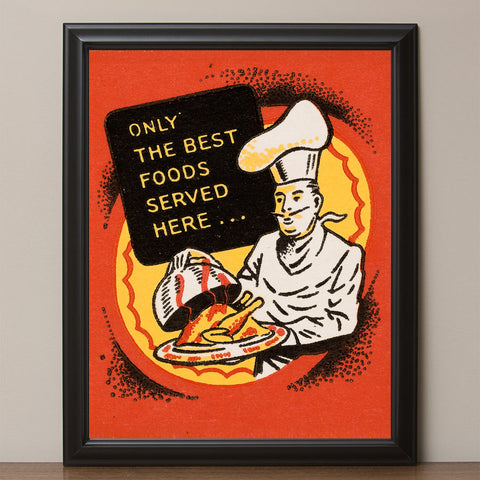 "12"" x 16"" Retro Chef Poster, Only the Best Foods"