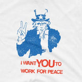 """I Want You to Work for Peace"" Uncle Sam Anti-War Tee"