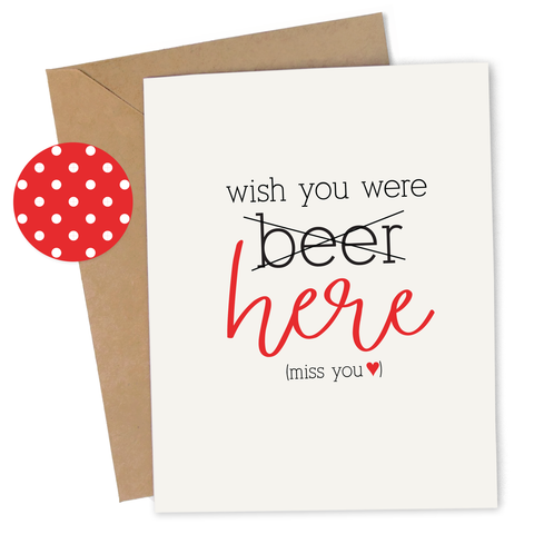 Cheap Chics Designs, Piss & Vinegar, Wish You Were Beer Here greeting card with kraft envelope and envelope seal, adult humor, naughty greeting card, dirty greeting card, funny greeting card