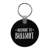 Cheap Chics Designs Allergic to Bullshit keychain, black and white keychain, funny keychain, inappropriate humor keychain, adult humor keychain, Piss & Vinegar Collection