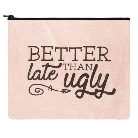 Better Late Than Ugly Makeup Bag, funny makeup bag, toiletry bag, travel bag