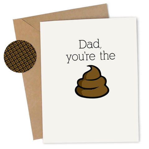 Cheap Chics Designs Piss & Vinegar Greeting Card, Dad you're the shit, funny greeting card, adult humor card, inappropriate Father's Day card, funny Father's Day card