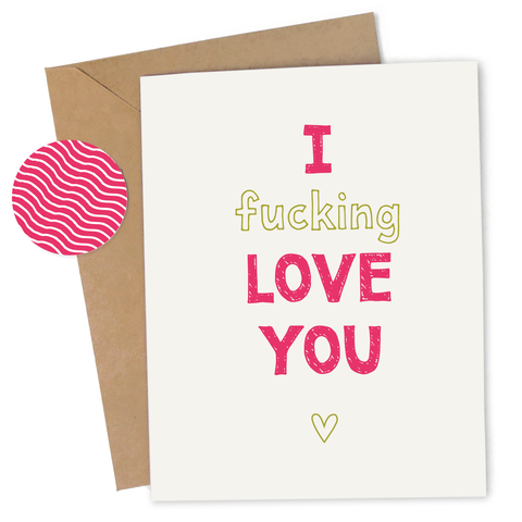 Fucking Love You Card