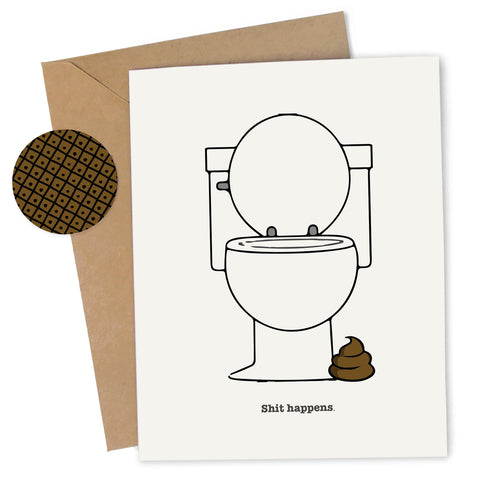 Cheap Chics Designs, Piss & Vinegar, Shit Happens toilet greeting card with kraft envelope and envelope seal, adult humor, naughty greeting card, dirty greeting card, funny greeting card, poop humor, bathroom humor
