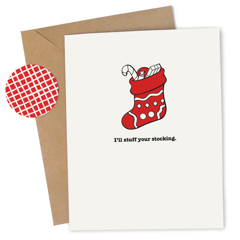 Cheap Chics Designs, Piss & Vinegar, I'll Stuff Your Stocking greeting card with kraft envelope and envelope seal, adult humor, naughty greeting card, dirty greeting card, funny greeting card, funny holiday card