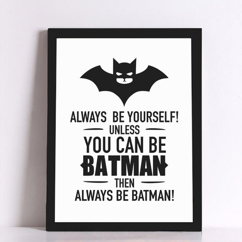 Frame less Canvas Art - Batman Quote - DIY Art