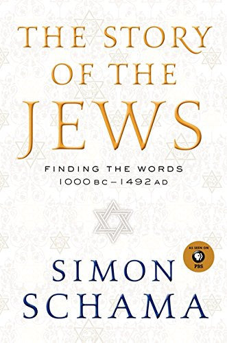 The Story of the Jews: Finding the Words 1000 BC