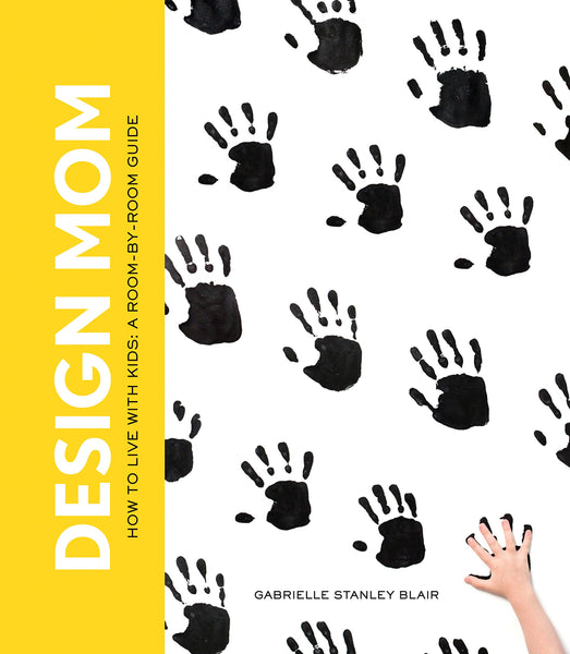 Design Mom: How to Live with Kids