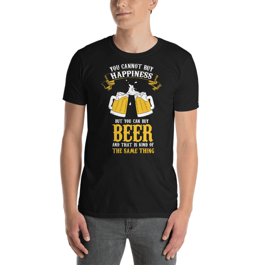 You Cannot Buy Happiness But You Can Buy Beer T-shirt - orian gifts
