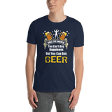 You Can't Buy Happiness But You Can Buy Beer T-shirt - orian gifts