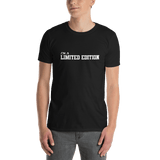 I'm A Limited Adition T-shirt - orian gifts