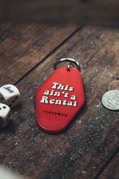 This ain't a rental Motel Key Fob