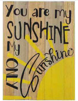 "Wood ""You are my sunshine"" Sign"