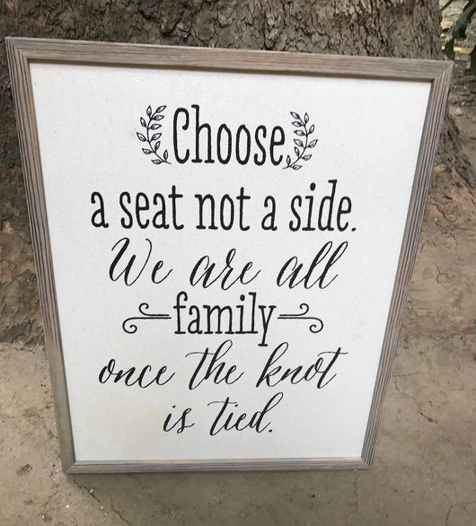 "Rustic ""Chose a seat not a side"" sign"