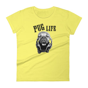 Women's Pug Life Short Sleeve Tshirt