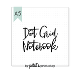 Dot Grid A5 Notebook - 20, 30, 40, or 50 pages