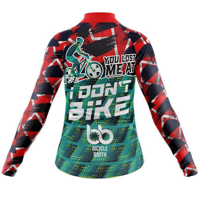 Bicycle Booth Long Sleeve Jerseys You lost me at I don't bike Long Sleeve Jersey (V2)