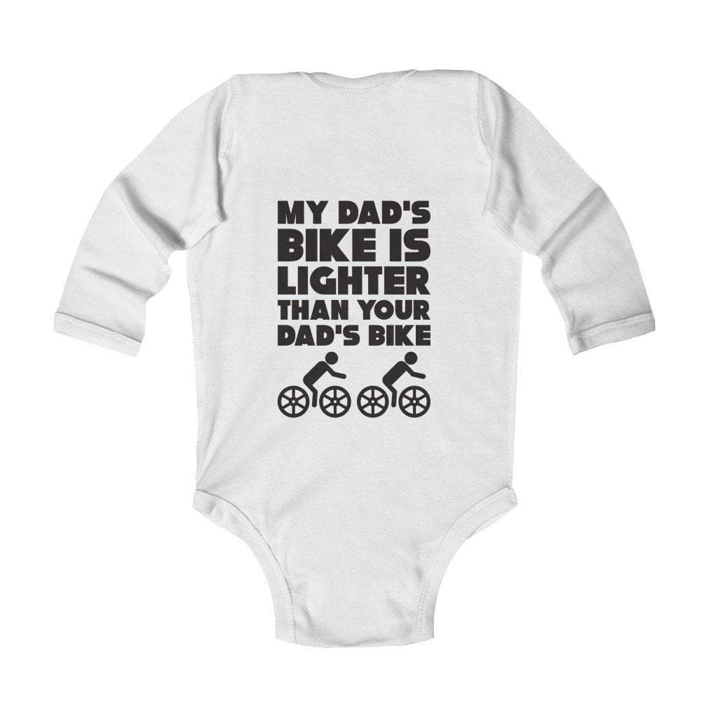 Printify Kids clothes White / NB My Dad's Bike is Lighter than your dad's bike Infant Long Sleeve Bodysuit