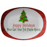 Dinner Party | Get Your Fat Pants Ready Dinner Serving Plate |Christmas Party - Dinnerware