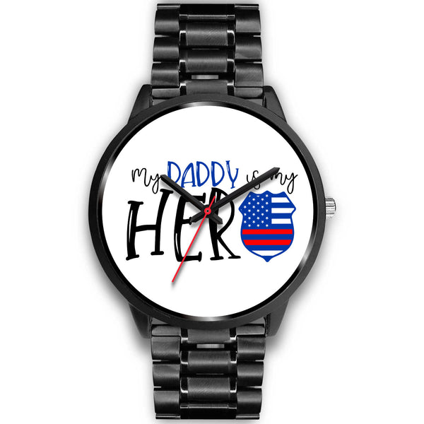 My Daddy Is My Hero Police Officer Watch | Police Man Gifts | Gifts For Police Officers - Black Watch