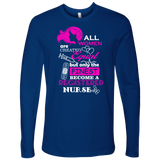 Nurse Life | Future Nurse | Registered Nurse Only The Finest Next Level Long Sleeve Tee - T-shirt