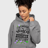 Gifts For Mom | Strong Women Are Shaping History Floral Hoodie-T-shirt-TD Gift Solutions.com