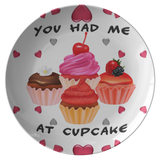 Home Decor Valentine's Day | You Had Me At Cupcake Plate-Dinnerware-TD Gift Solutions.com