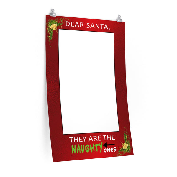 Dear Santa, They are the naughty ones! | Santa's Naughty List Photo Booth Frame | Santa Claus - Photo Booth Frame