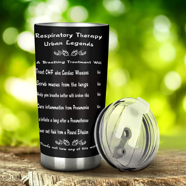 Respiratory Therapy Urban Legends Tumbler | Respiratory Care Week-Tumblers-TD Gift Solutions.com