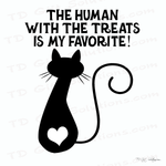 T-shirt Stickers | The Human With The Treats Is My Favorite | Cat Lovers - TD Gift Solutions.com
