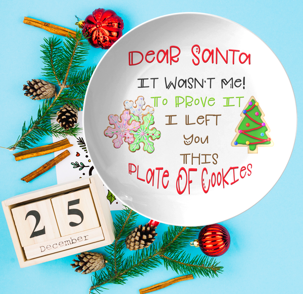 Cookies For Santa Plate | Dear Santa, It Wasn't Me | Santa's Naughty List - TD Gift Solutions.com
