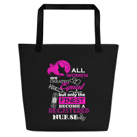 RNL - RN Life | Only The Finest Become A Registered Nurse Tote Bag -