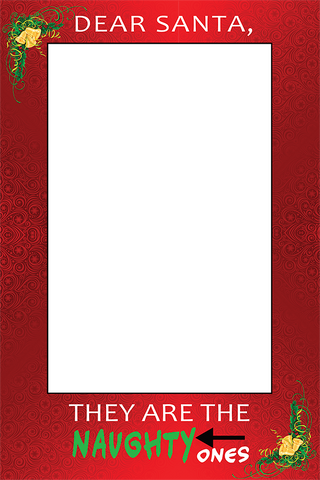 Santa's Naughty List Photo Booth Frame | Santa Claus | Dear Santa, They are the naughty ones!