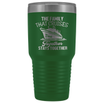 Cruise Life | Personalized The Family That Cruises Together 30 oz Tumbler-Tumblers-TD Gift Solutions.com