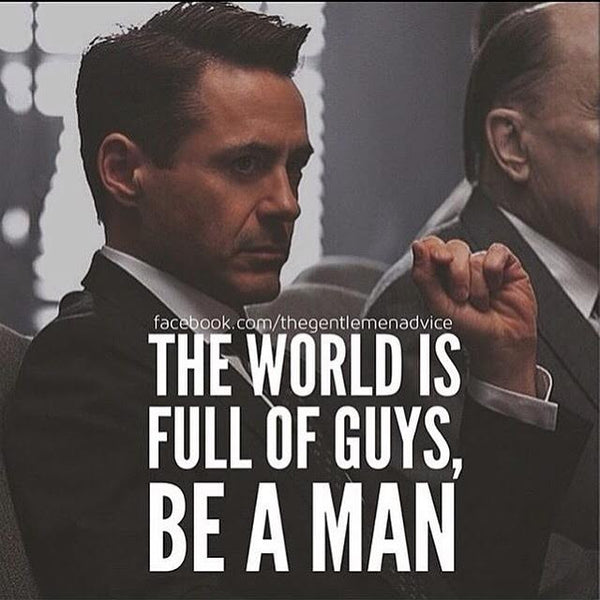 4 Ways to be a Better Man