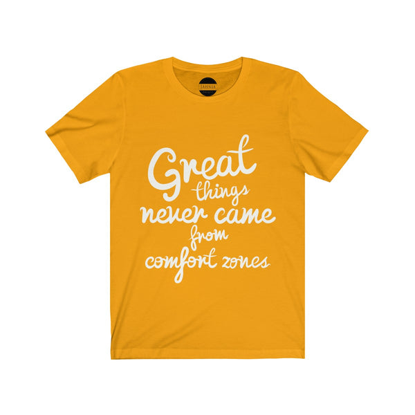 No Comfort Zone T-shirt