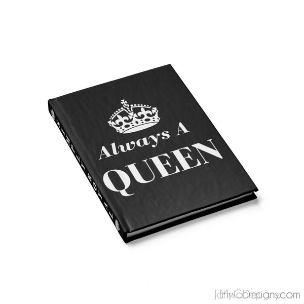 Always A Queen - Journal - Blank (Black)-Paper products-Jahnia Designs