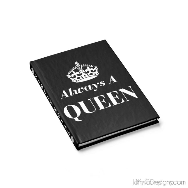 Always A Queen Journal - Ruled Line (Black)-Paper products-Jahnia Designs