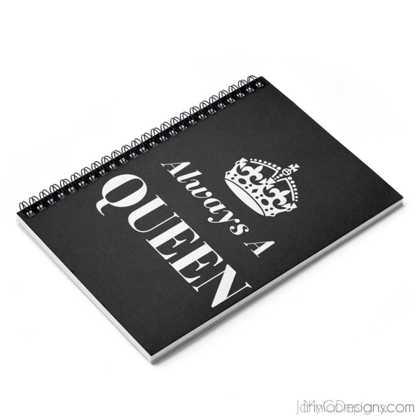 Always A Queen - Spiral Notebook (Black)-Paper products-Jahnia Designs
