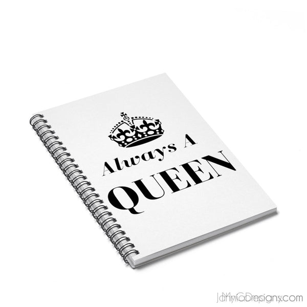 Always A Queen - Spiral Notebook (White)-Paper products-Jahnia Designs