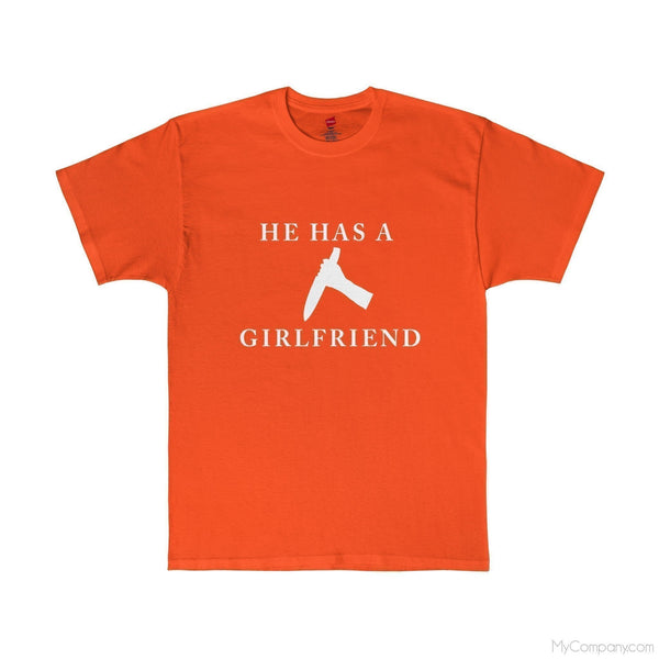 He Has A Girlfriend T-Shirt-Apparel-Jahnia Designs