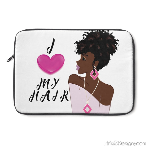 I Love My Hair Laptop Sleeve-Laptop Sleeve-Jahnia Designs