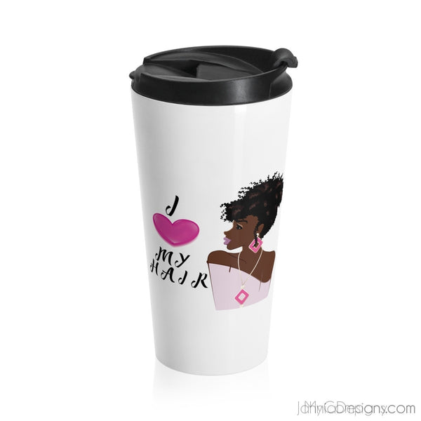 I Love My Hair Travel Mug-Mug-Jahnia Designs