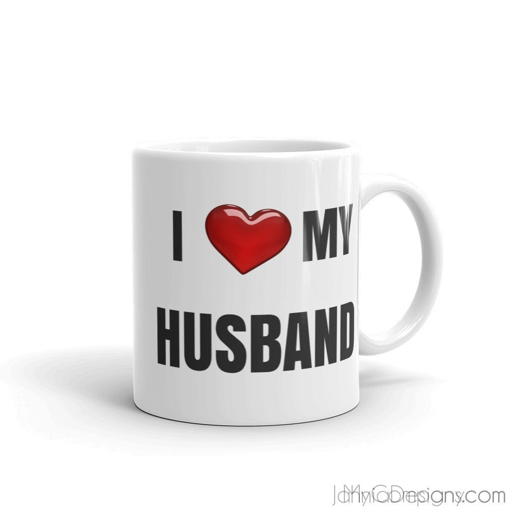 I LOVE MY HUSBAND Mug-Mugs-Jahnia Designs