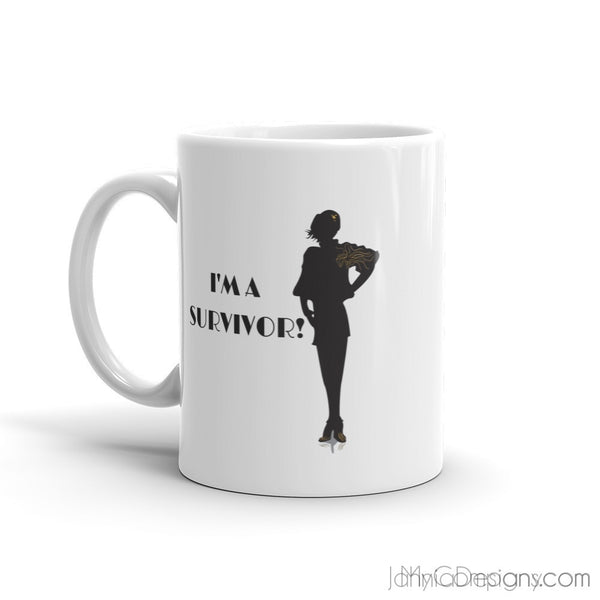 I'm A Survivor Mug-Mugs-Jahnia Designs