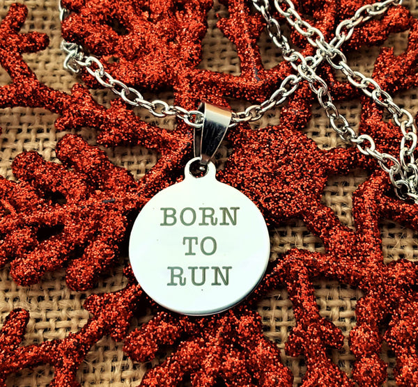 -BORN TO RUN- Necklace for Runners