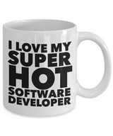 I Love My Super Hot Software Developer Coffee Mug