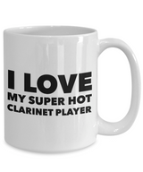 Occupational COffee Mug - I love my super hot clarinet player
